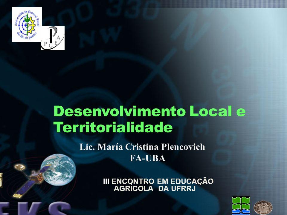 Desenvolvimento Local e Territorialidade