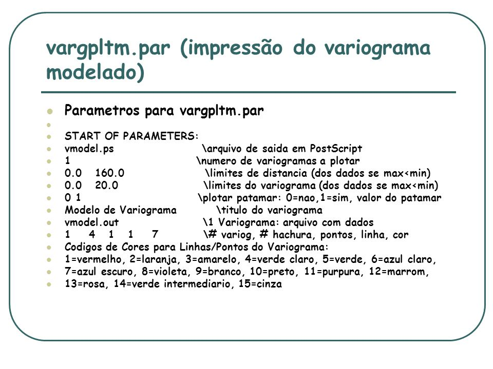 vargpltm.par (impressão do variograma modelado)