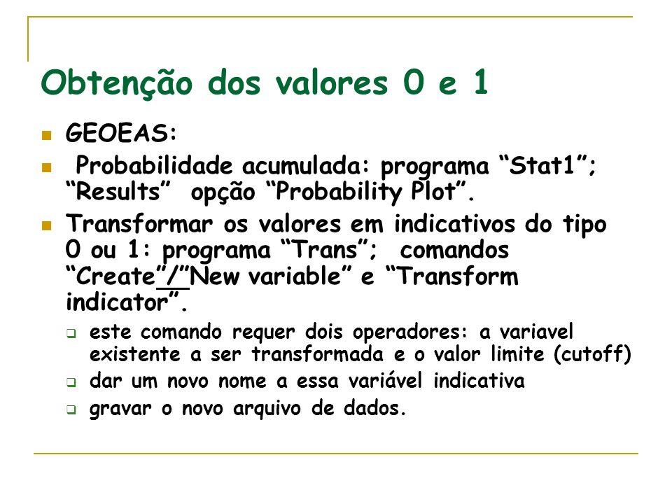 Obtenção dos valores 0 e 1 GEOEAS: