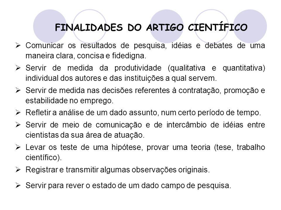 FINALIDADES DO ARTIGO CIENTÍFICO