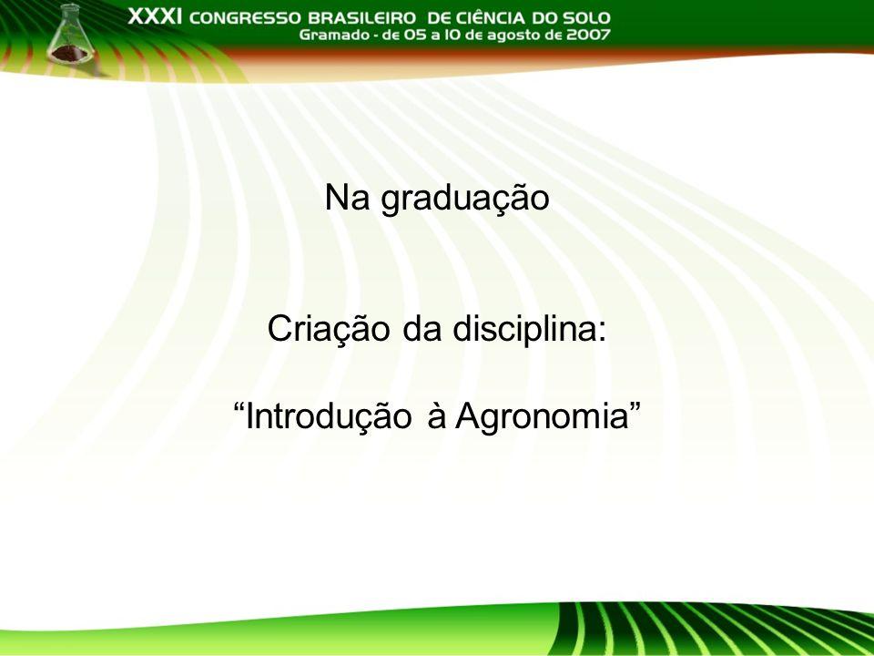 Criação da disciplina: Introdução à Agronomia