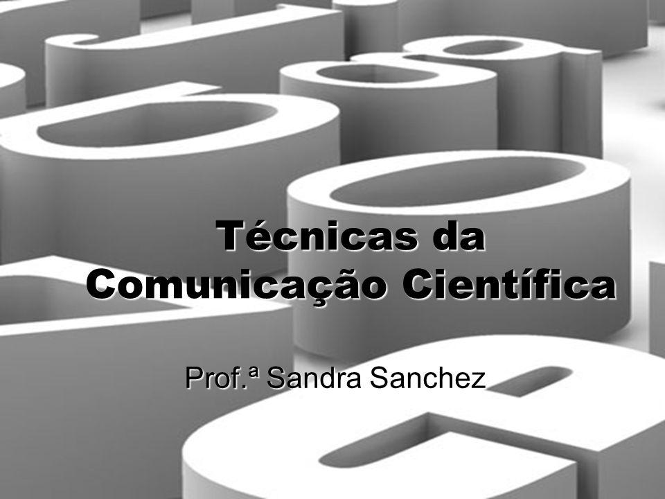Técnicas da Comunicação Científica