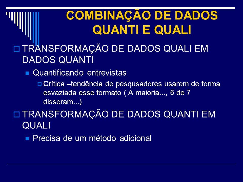 COMBINAÇÃO DE DADOS QUANTI E QUALI