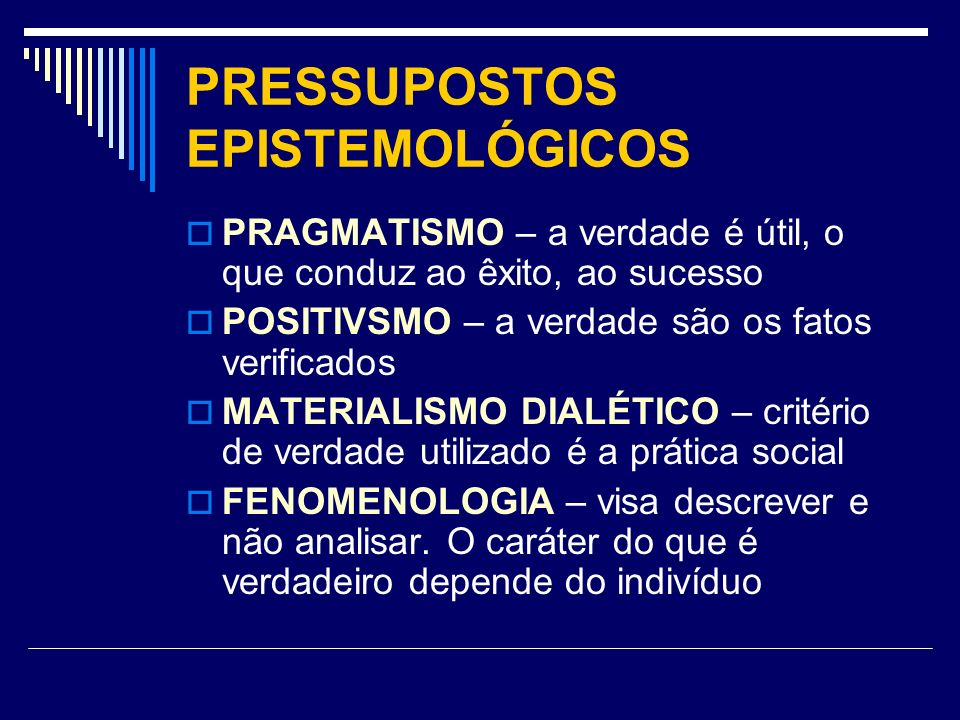 PRESSUPOSTOS EPISTEMOLÓGICOS