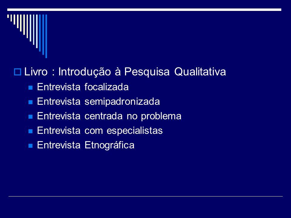 Livro : Introdução à Pesquisa Qualitativa