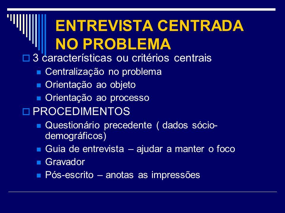 ENTREVISTA CENTRADA NO PROBLEMA