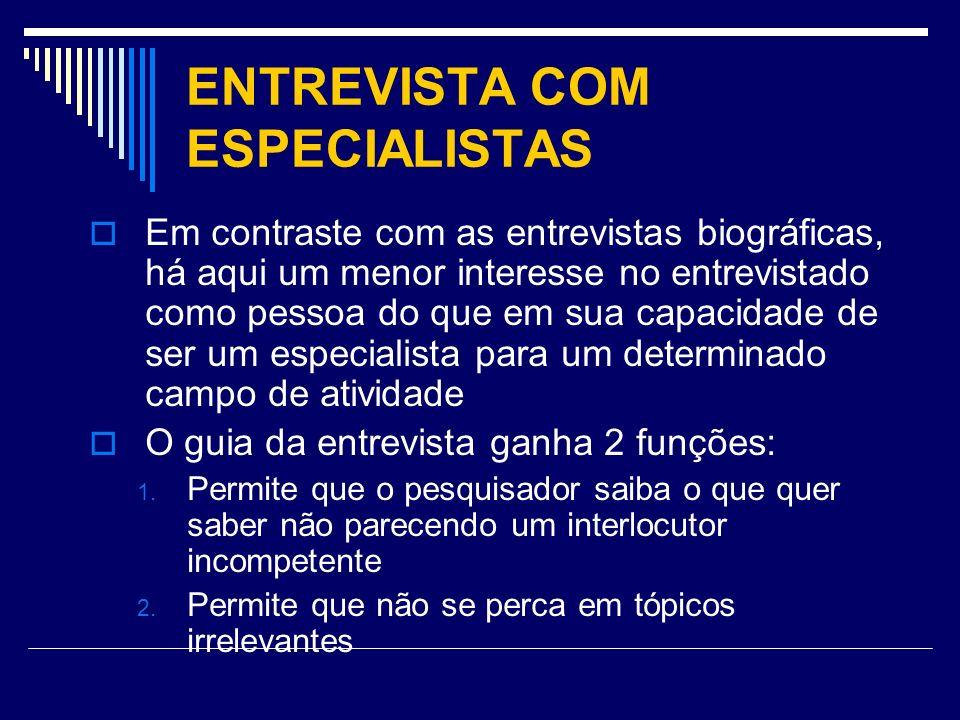 ENTREVISTA COM ESPECIALISTAS
