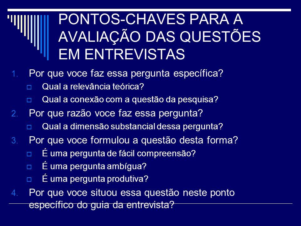 PONTOS-CHAVES PARA A AVALIAÇÃO DAS QUESTÕES EM ENTREVISTAS