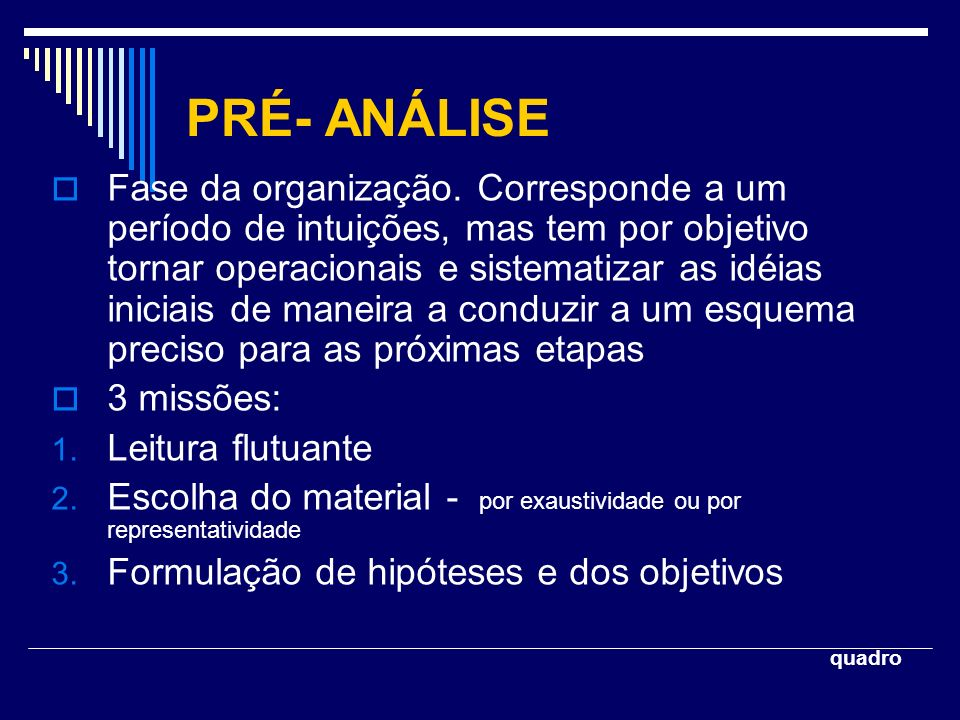 PRÉ- ANÁLISE