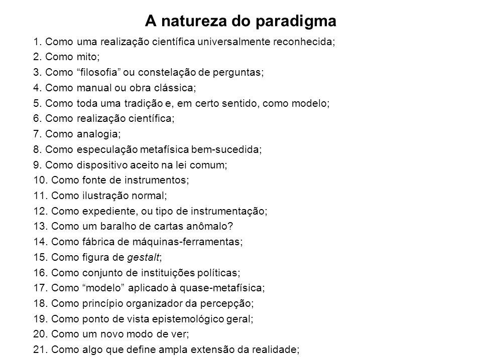 A natureza do paradigma