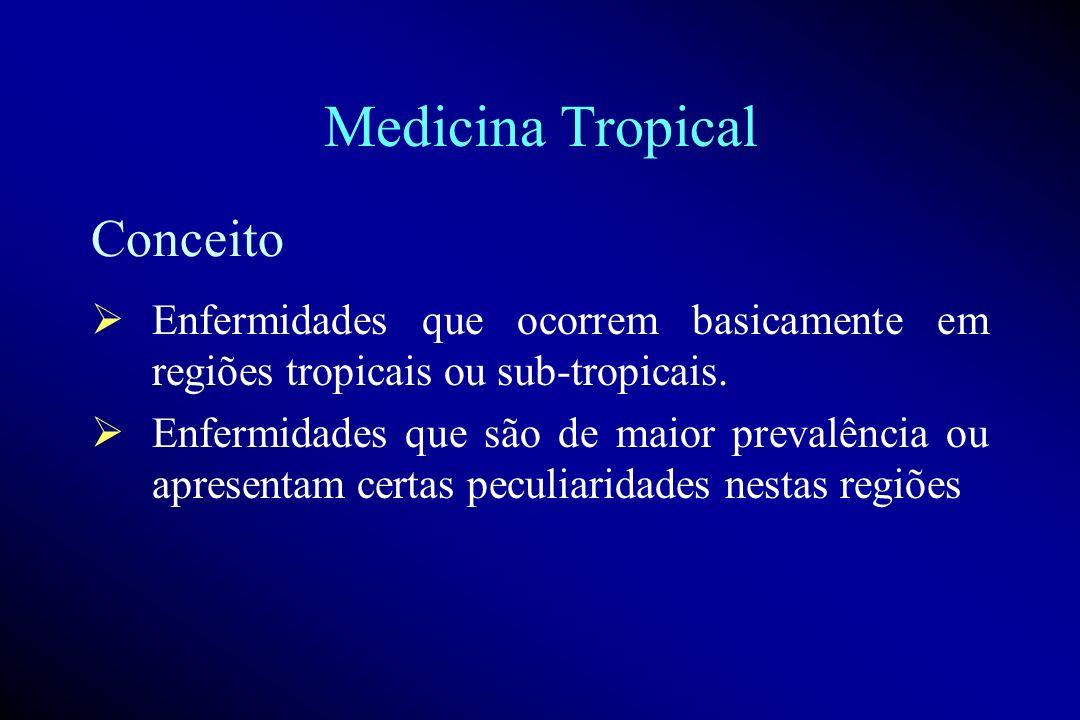 Medicina Tropical Conceito