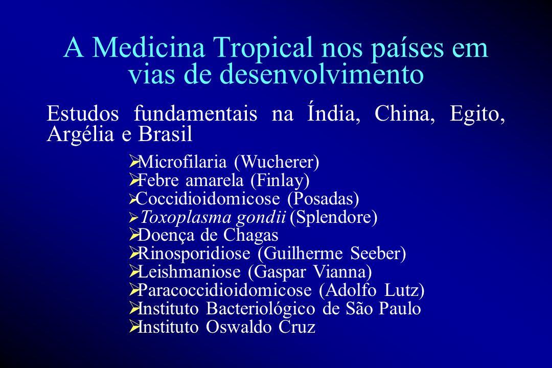 A Medicina Tropical nos países em vias de desenvolvimento