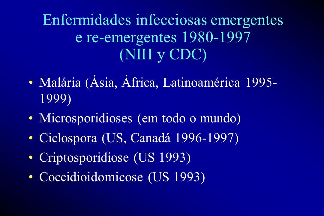 Enfermidades infecciosas emergentes e re-emergentes 1980-1997 (NIH y CDC)