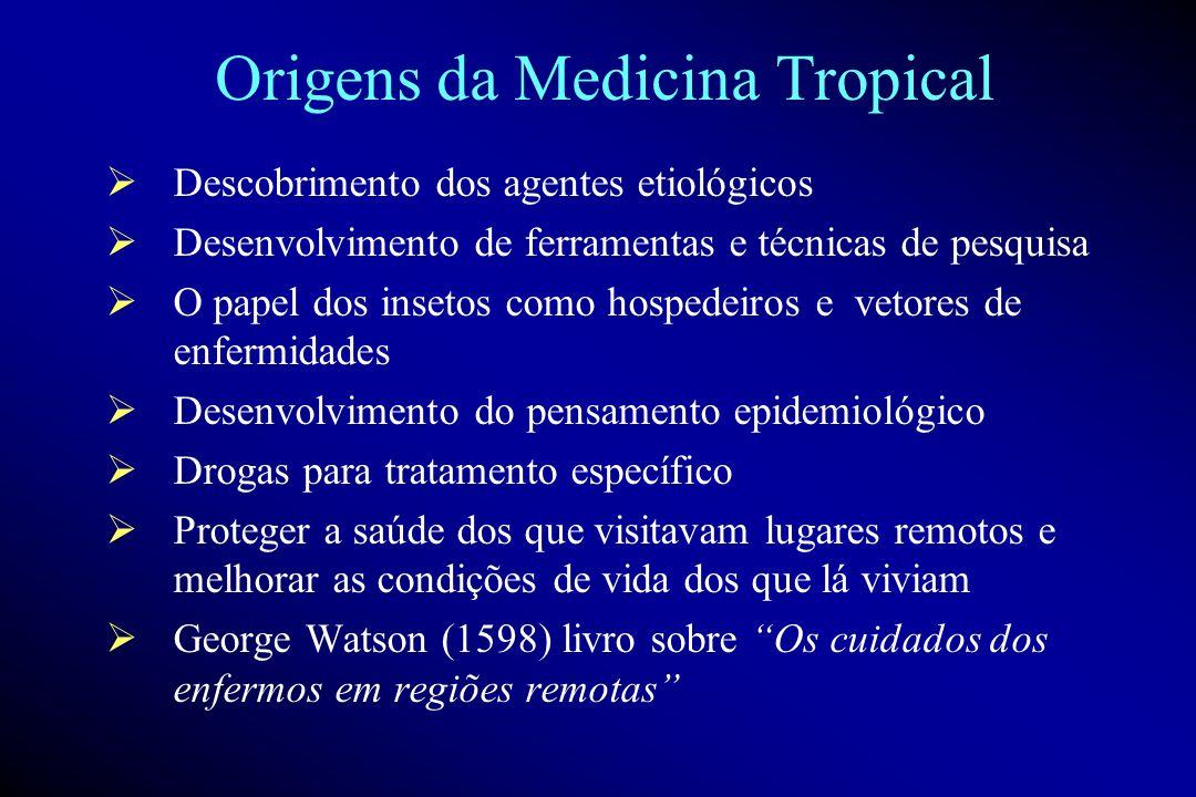 Origens da Medicina Tropical