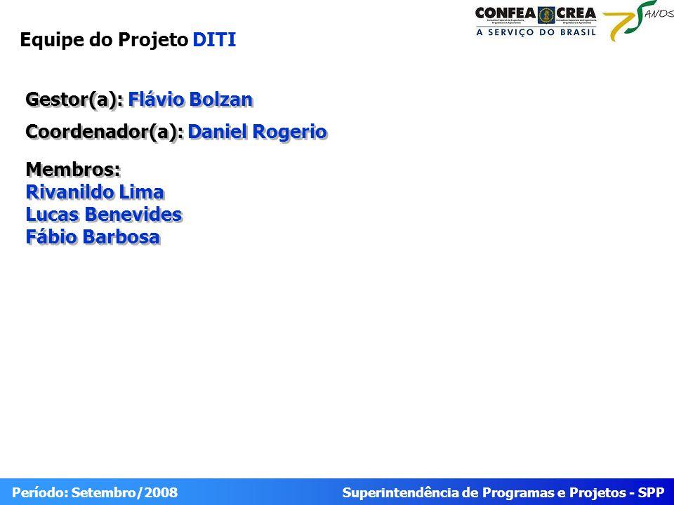 Equipe do Projeto DITI Lucas Benevides Fábio Barbosa