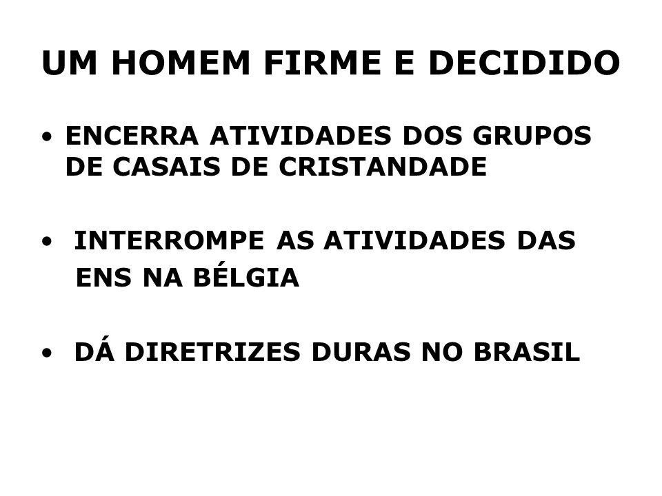 UM HOMEM FIRME E DECIDIDO