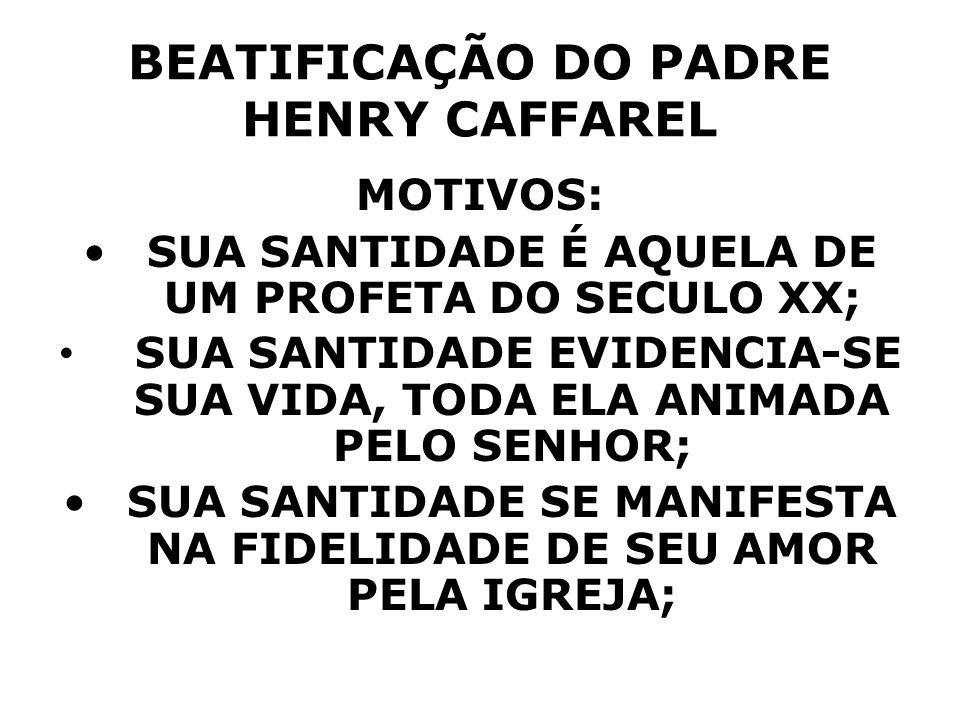 BEATIFICAÇÃO DO PADRE HENRY CAFFAREL