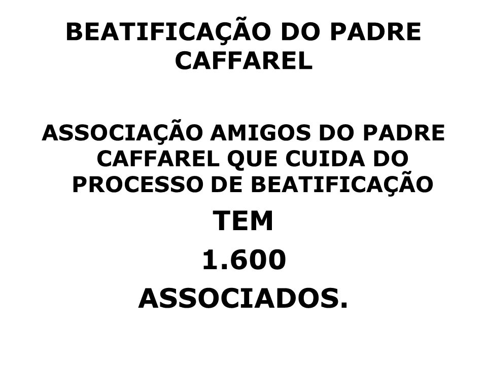 BEATIFICAÇÃO DO PADRE CAFFAREL