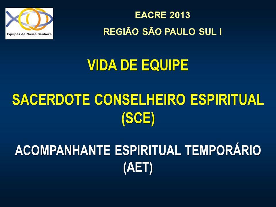 SACERDOTE CONSELHEIRO ESPIRITUAL ACOMPANHANTE ESPIRITUAL TEMPORÁRIO