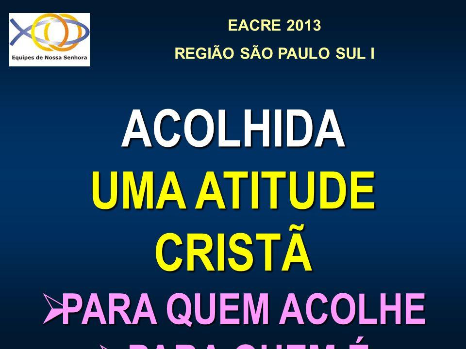 ACOLHIDA UMA ATITUDE CRISTÃ