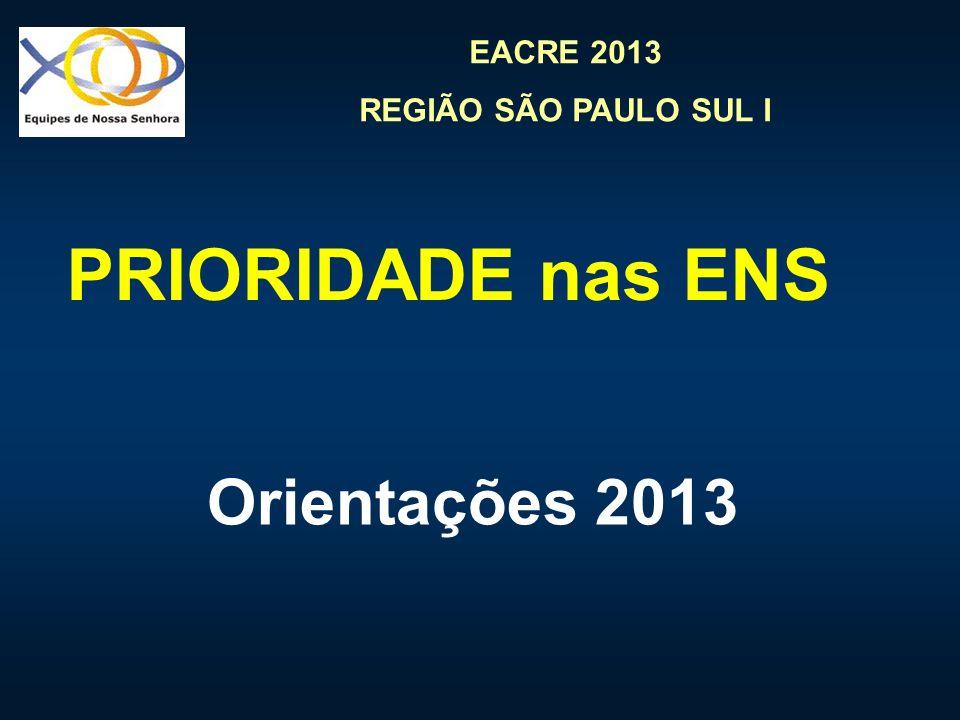 PRIORIDADE nas ENS Orientações 2013
