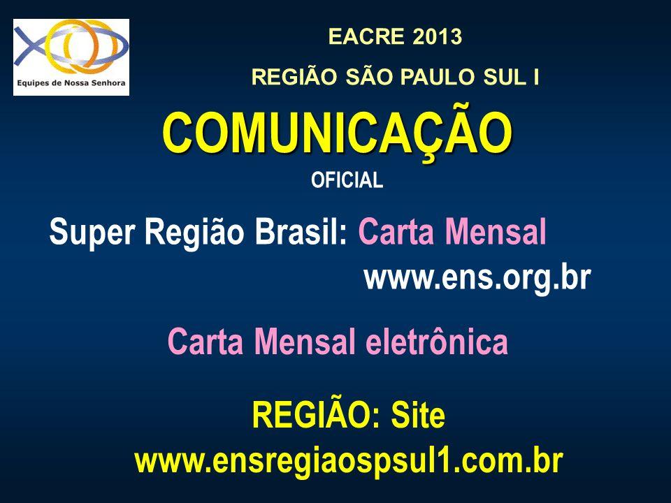 Carta Mensal eletrônica REGIÃO: Site www.ensregiaospsul1.com.br