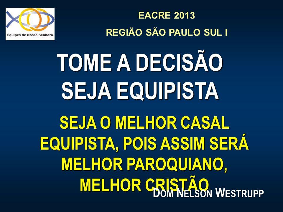 TOME A DECISÃO SEJA EQUIPISTA