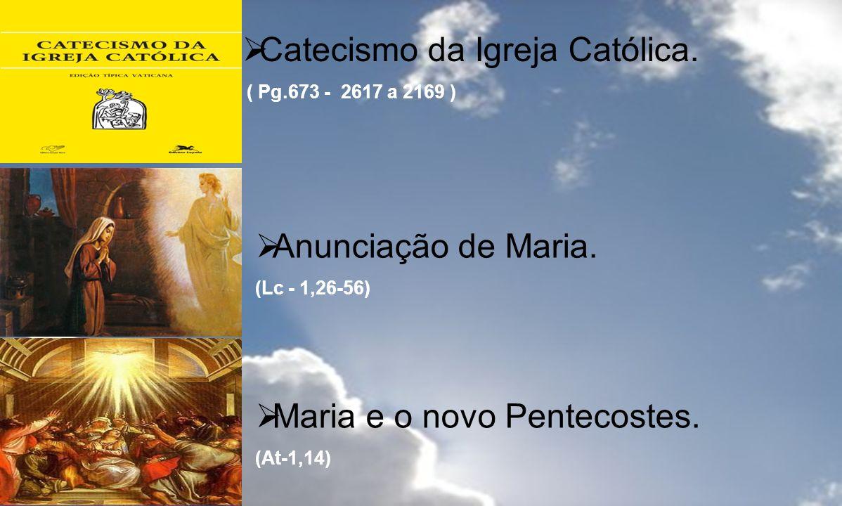 Catecismo da Igreja Católica.