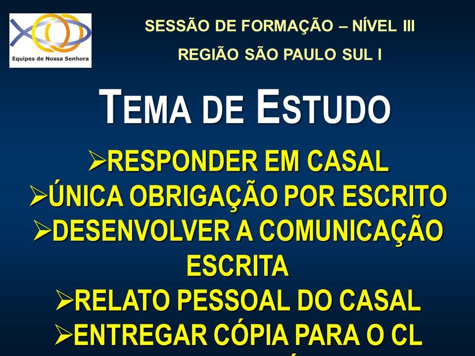 Tema de Estudo RESPONDER EM CASAL ÚNICA OBRIGAÇÃO POR ESCRITO
