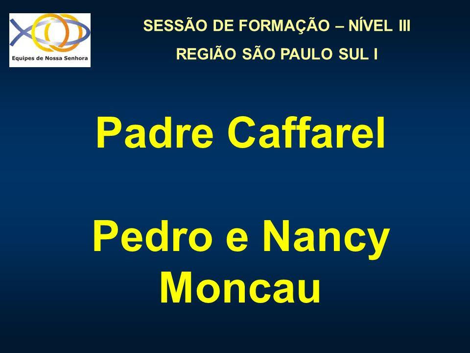 Padre Caffarel Pedro e Nancy Moncau
