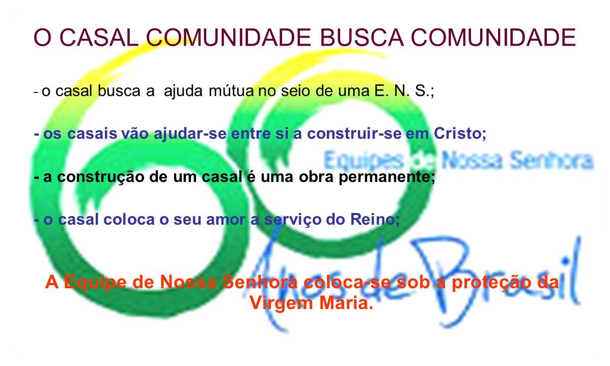 O CASAL COMUNIDADE BUSCA COMUNIDADE