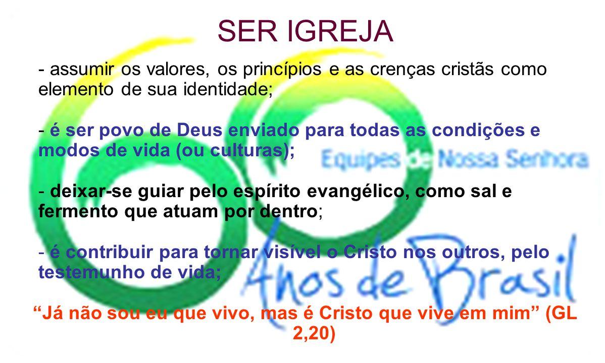 Já não sou eu que vivo, mas é Cristo que vive em mim (GL 2,20)