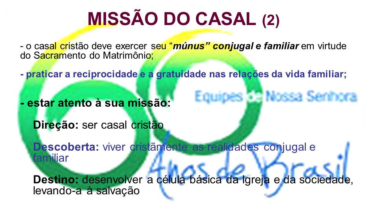 MISSÃO DO CASAL (2) Direção: ser casal cristão