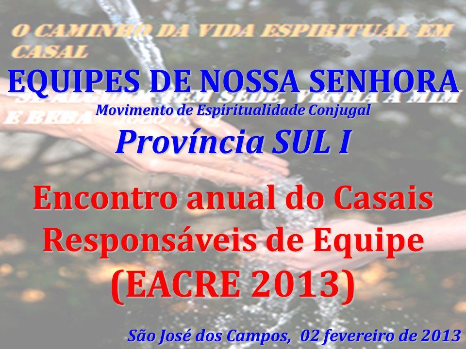 Encontro anual do Casais Responsáveis de Equipe (EACRE 2013)