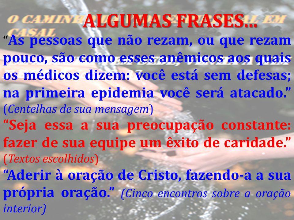 ALGUMAS FRASES...