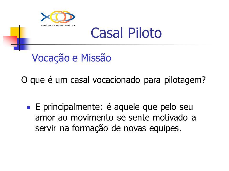 Casal Piloto Vocação e Missão