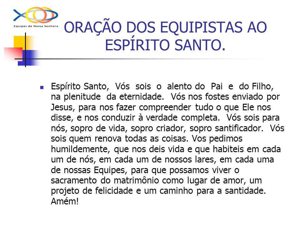 ORAÇÃO DOS EQUIPISTAS AO ESPÍRITO SANTO.