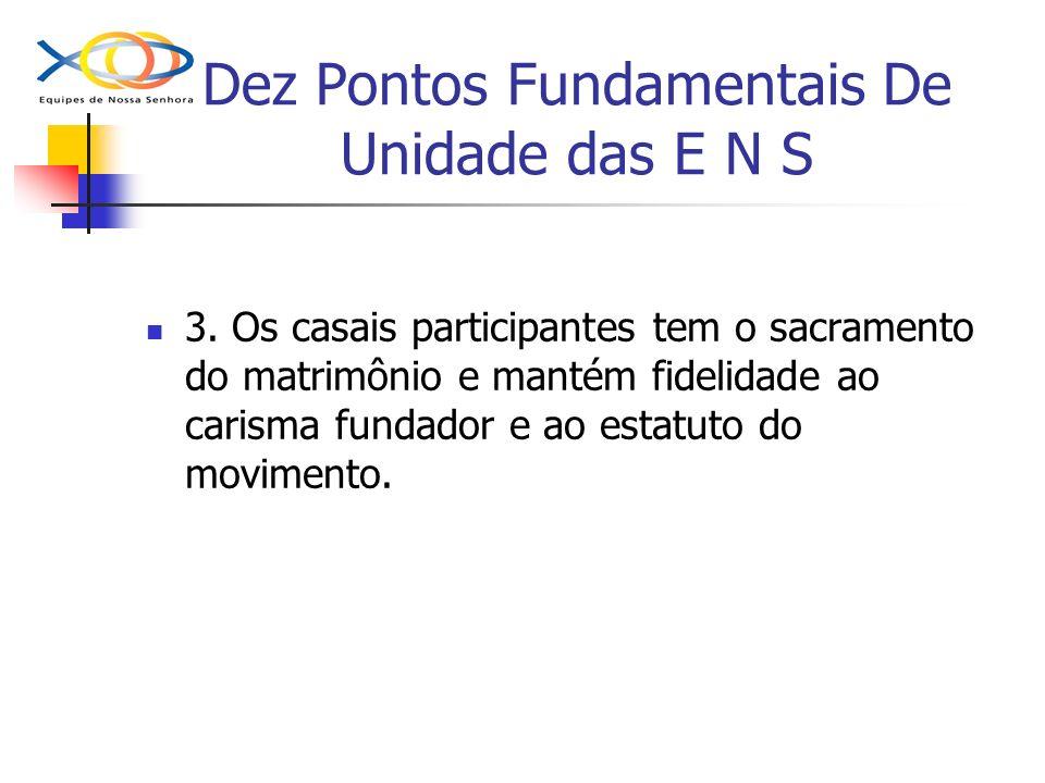 Dez Pontos Fundamentais De Unidade das E N S