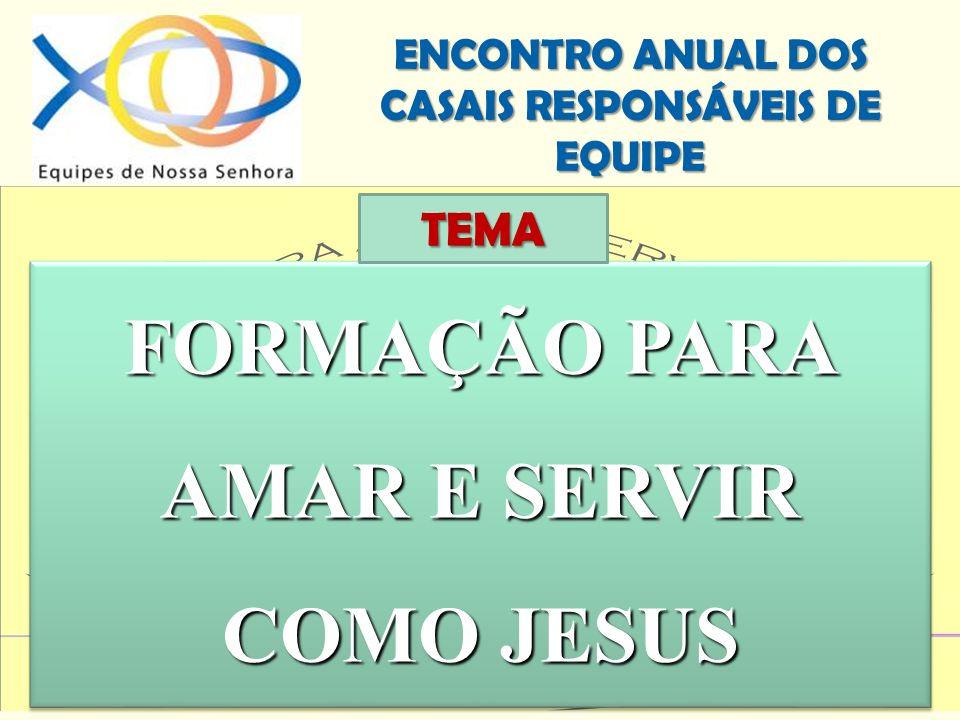 FORMAÇÃO PARA AMAR E SERVIR COMO JESUS
