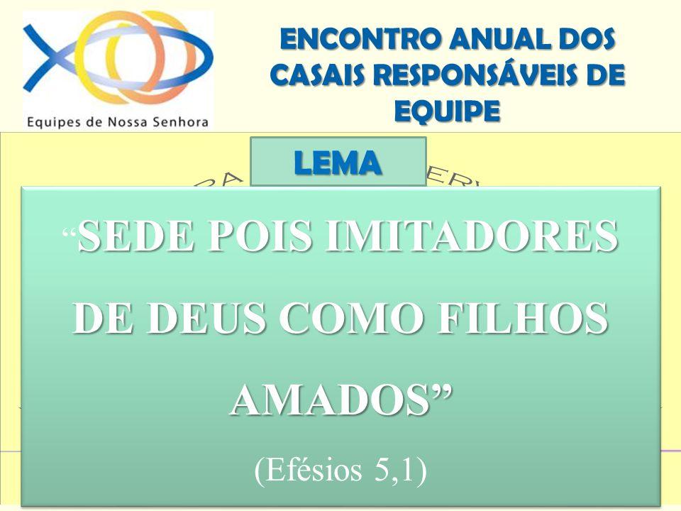 SEDE POIS IMITADORES DE DEUS COMO FILHOS AMADOS