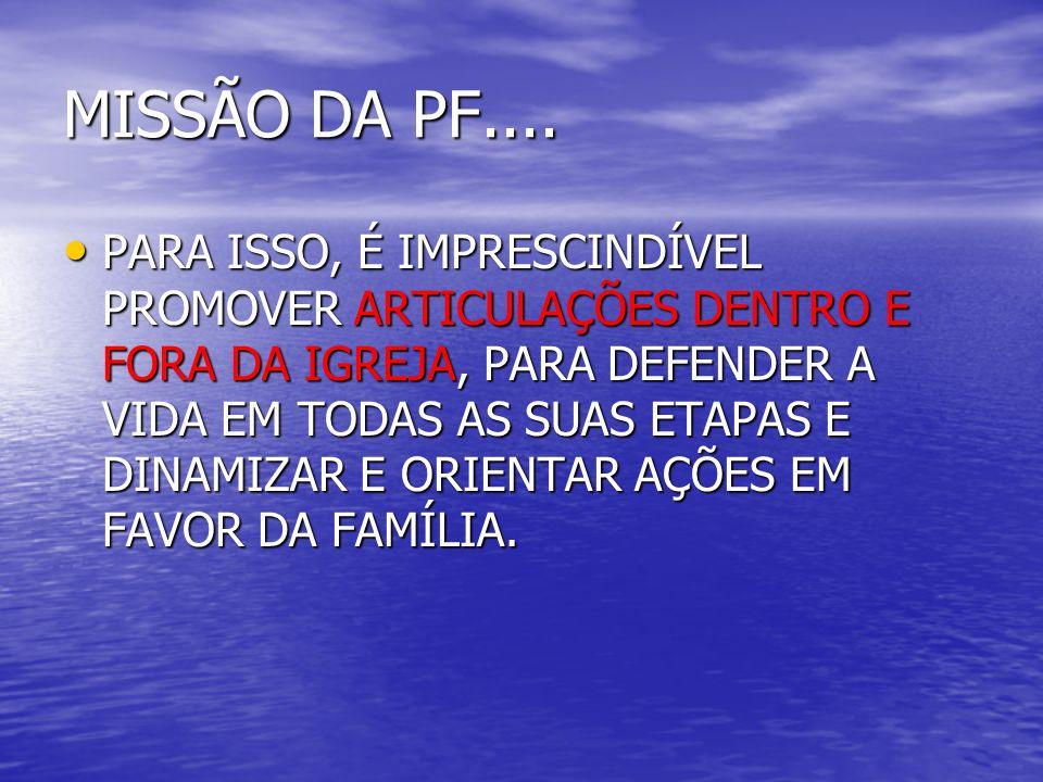 MISSÃO DA PF....