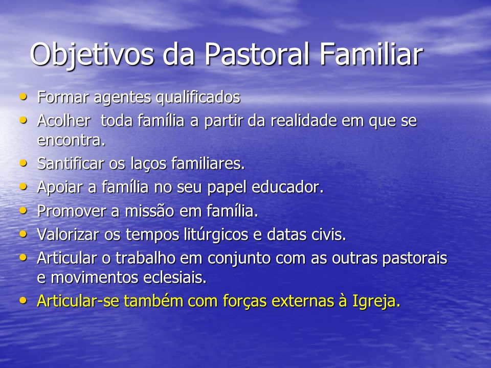 Objetivos da Pastoral Familiar
