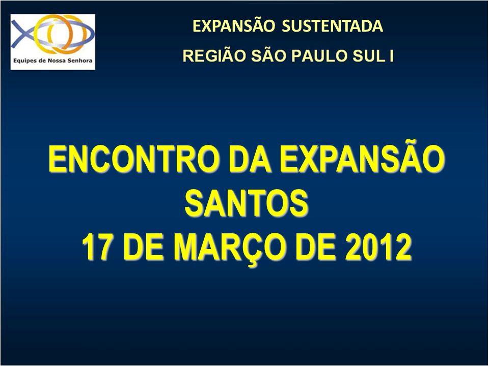 ENCONTRO DA EXPANSÃO SANTOS 17 DE MARÇO DE 2012
