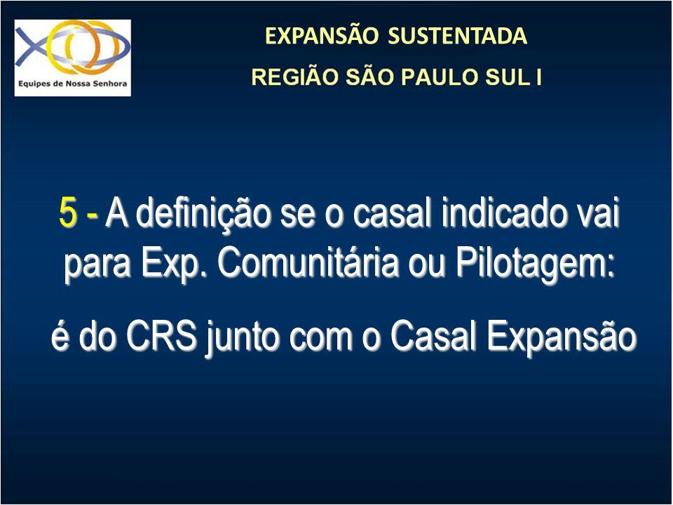 é do CRS junto com o Casal Expansão