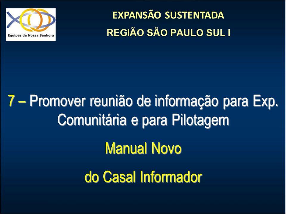 7 – Promover reunião de informação para Exp