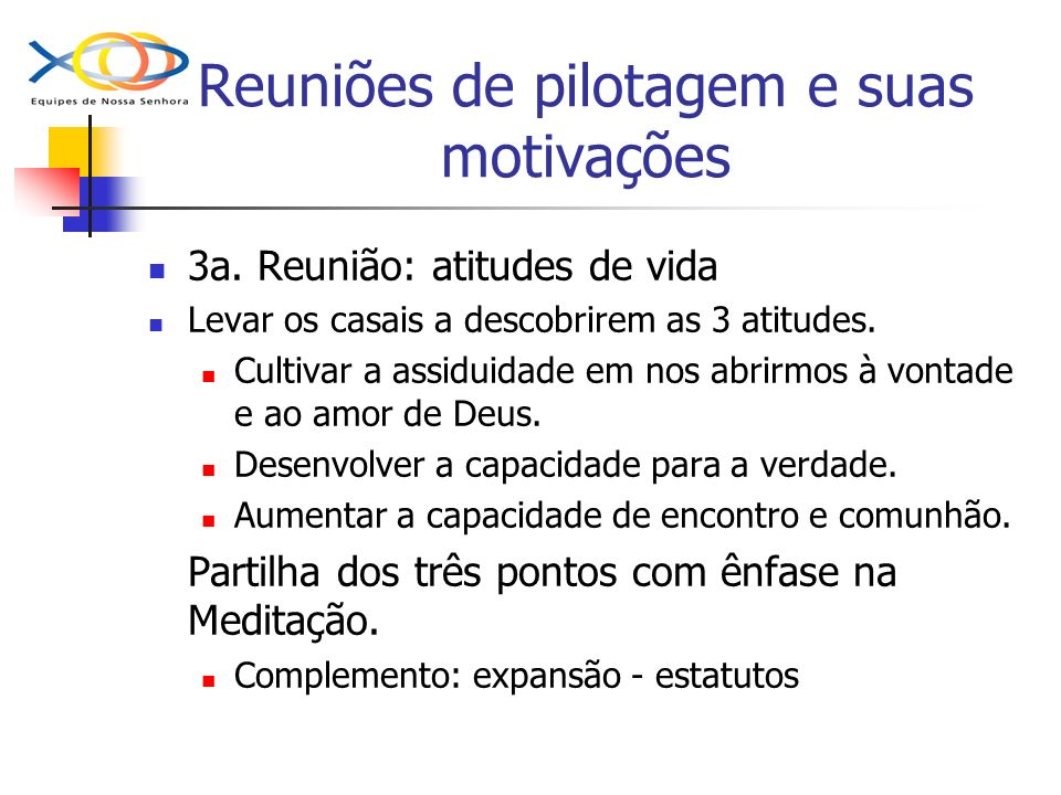 Reuniões de pilotagem e suas motivações