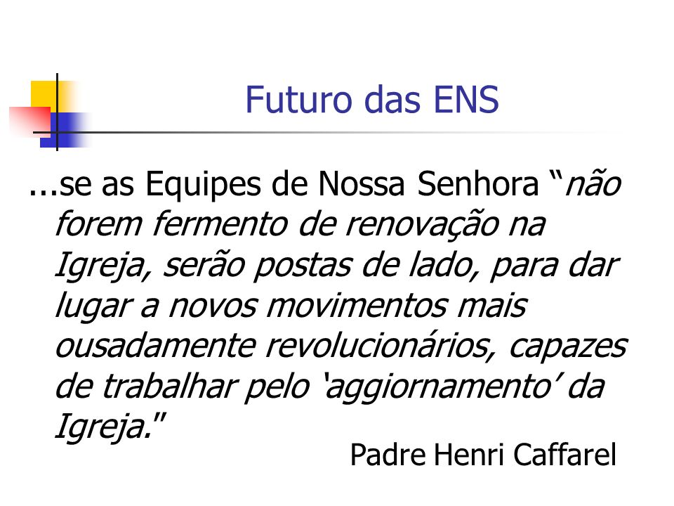 Futuro das ENS