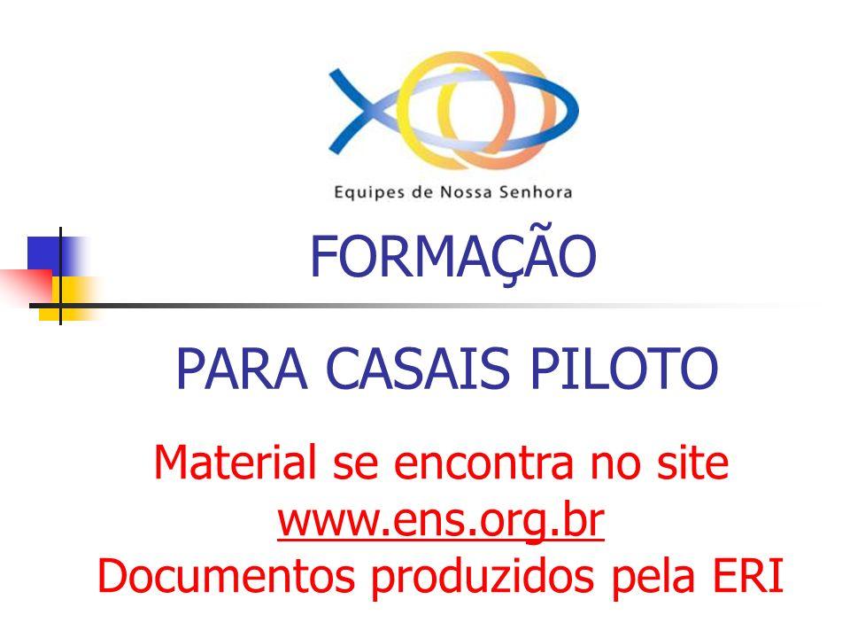 FORMAÇÃO PARA CASAIS PILOTO Material se encontra no site