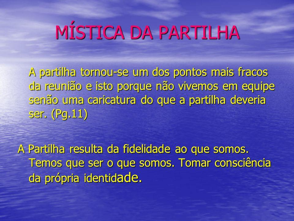 MÍSTICA DA PARTILHA