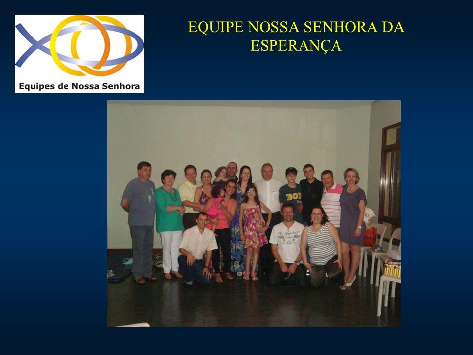 EQUIPE NOSSA SENHORA DA ESPERANÇA